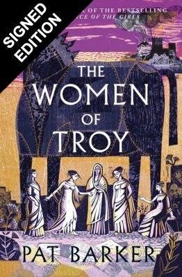 The Women of Troy: Signed Edition (Hardback)