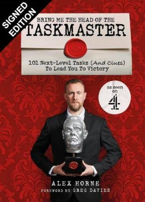 Bring Me The Head Of The Taskmaster