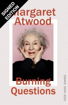 Burning Questions: Essays 2004-2020: Signed Edition (Hardback)