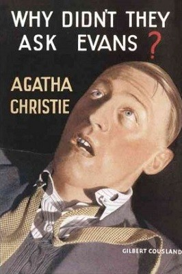 Why Didn't They Ask Evans? (Hardback)