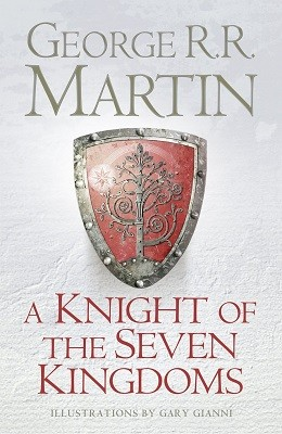 A Knight of the Seven Kingdoms (Hardback)