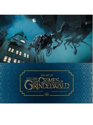 The Art of Fantastic Beasts: The Crimes of Grindelwald (Hardback)