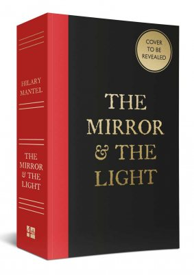 The Mirror Amp The Light By Hilary Mantel Waterstones