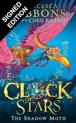 A Clock of Stars: The Shadow Moth: Signed Edition (Hardback)