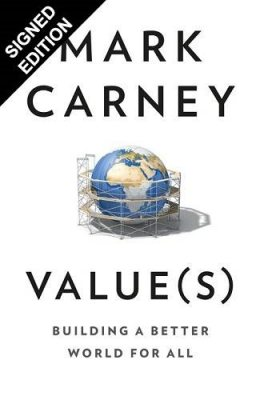 Values: Building a Better World for All: Signed Edition (Hardback)