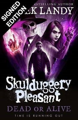 Dead or Alive: Signed Exclusive Bookplate Edition - Skulduggery Pleasant 14 (Hardback)