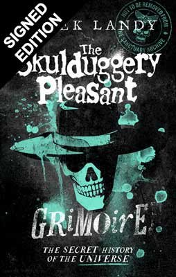 The Skulduggery Pleasant Grimoire: Signed Edition - Skulduggery Pleasant (Hardback)