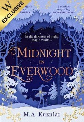 Midnight in Everwood: Exclusive Edition (Hardback)