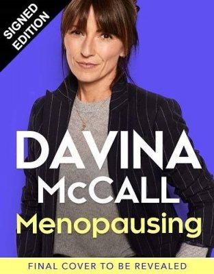 Menopausing: Signed Edition (Hardback)