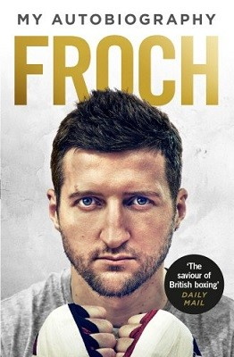 Froch: My Autobiography (Paperback)