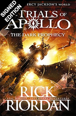 The Dark Prophecy - Signed Edition - The Trials of Apollo (Hardback)