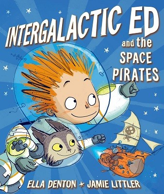 Intergalactic Ed and the Space Pirates (Paperback)