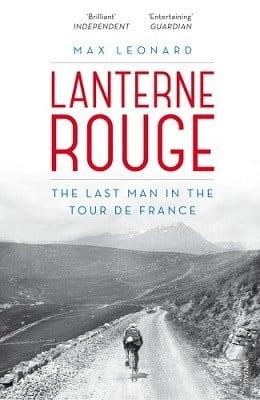 Lanterne Rouge: The Last Man in the Tour de France (Paperback)