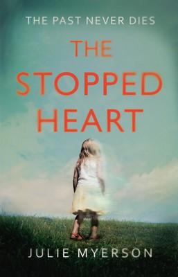 The Stopped Heart (Hardback)