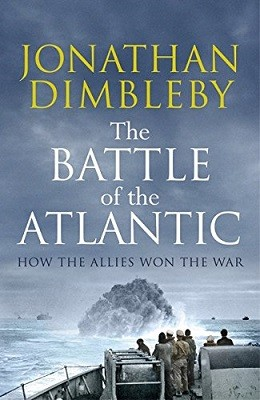 The Battle of the Atlantic: How the Allies Won the War (Hardback)