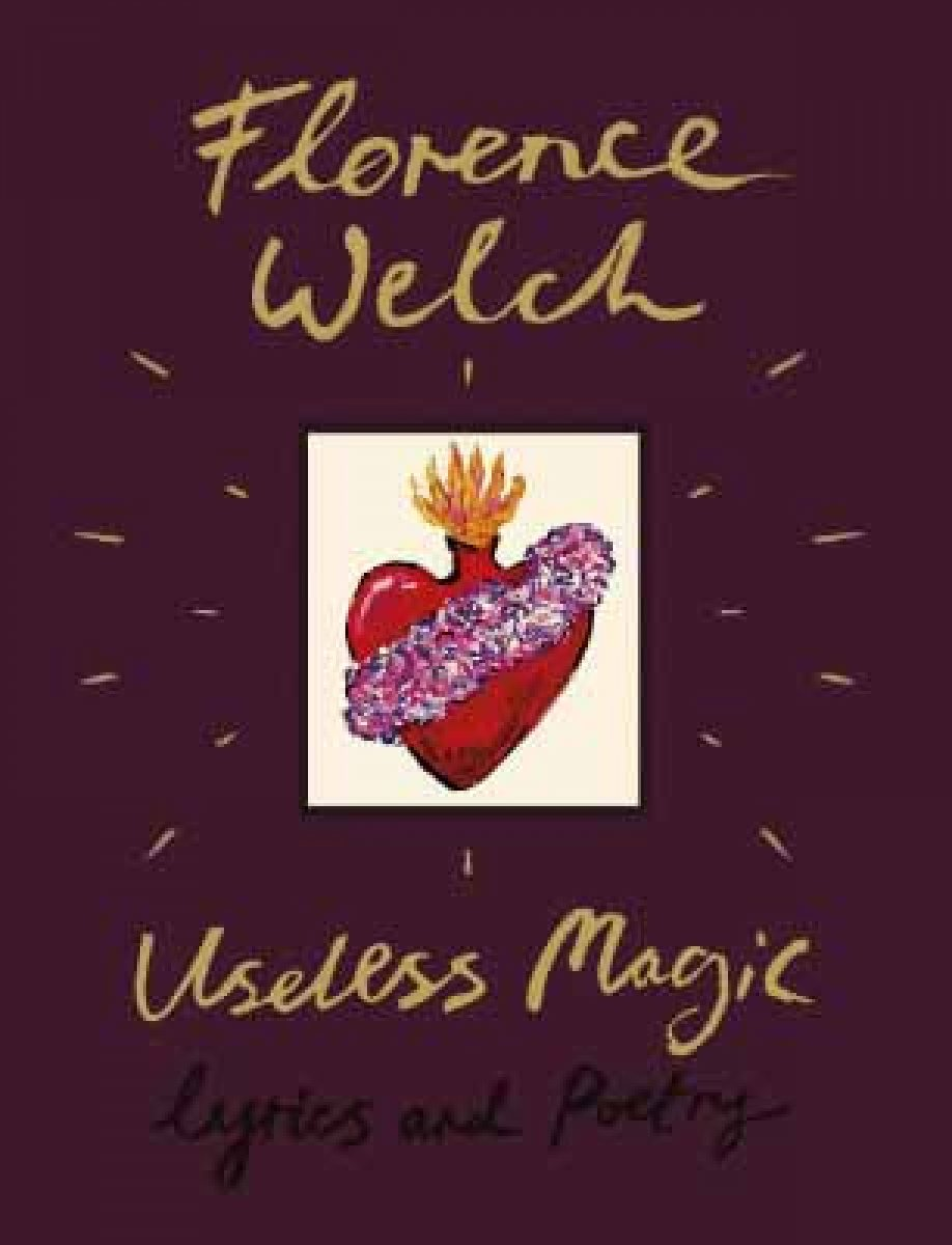 Useless Magic: Lyrics and Poetry (Hardback)