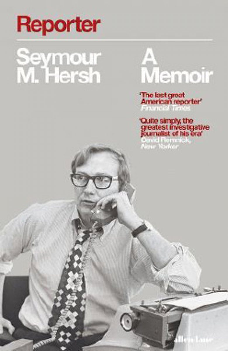 Reporter: A Memoir (Hardback)
