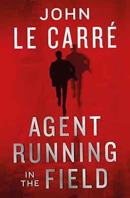 Agent Running in the Field (Hardback)