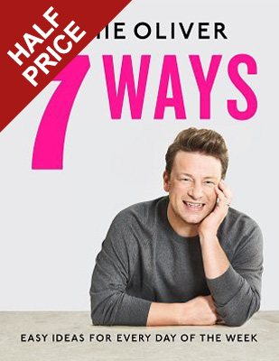 7 Ways: Easy Ideas for Every Day of the Week (Hardback)