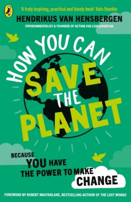 How You Can Save the Planet (Paperback)