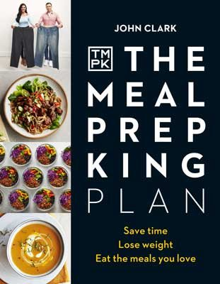 The Meal Prep King Plan: Save time. Lose weight. Eat the meals you love. The Sunday Times bestseller (Hardback)