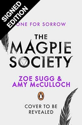 One for Sorrow: Signed Edition - The Magpie Society (Hardback)