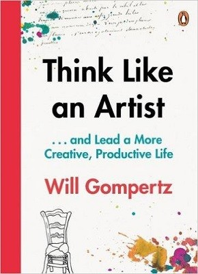 Think Like an Artist: . . . and Lead a More Creative, Productive Life (Paperback)