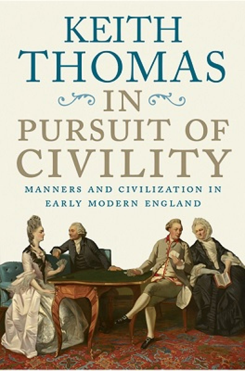 In Pursuit of Civility by Keith Thomas | Waterstones