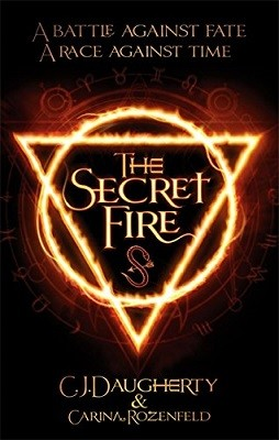 The Secret Fire - The Alchemist Chronicles (Paperback)
