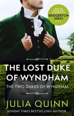The Lost Duke Of Wyndham - Two Dukes of Wyndham (Paperback)