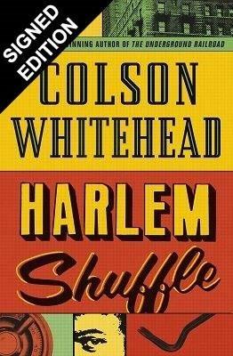 Harlem Shuffle: Signed Edition (Hardback)