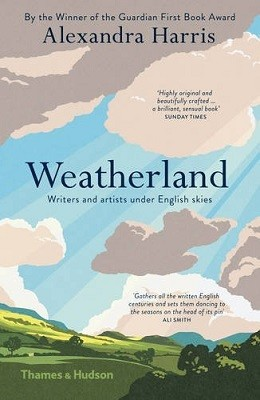 Weatherland: Writers and Artists under English Skies (Paperback)