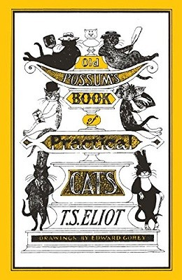 Old Possum's Book of Practical Cats: Illustrated by Edward Gorey (Paperback)