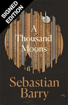 A Thousand Moons: Signed Edition (Hardback)