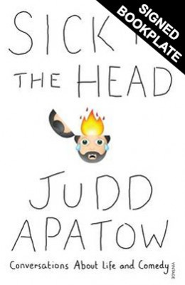 Sick in the Head: Signed Bookplate: Conversations About Life and Comedy (Hardback)
