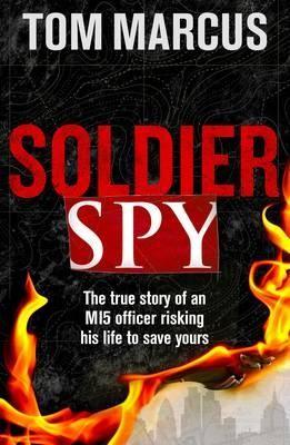 Soldier Spy (Hardback)