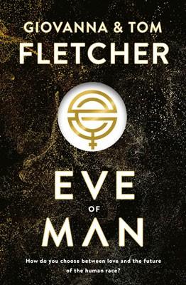 Eve of Man - Eve of Man Trilogy (Hardback)