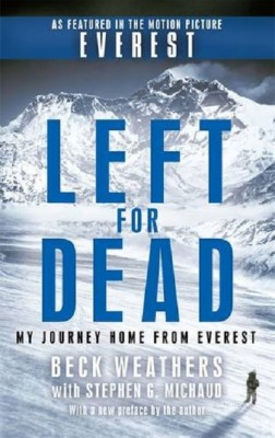 Left For Dead: My Journey Home from Everest (Paperback)