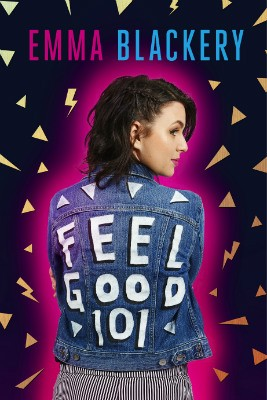 Feel Good 101: The Outsiders' Guide to a Happier Life (Hardback)