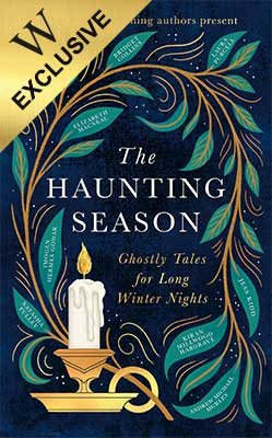 The Haunting Season: Ghostly Tales for Long Winter Nights: Exclusive Edition (Hardback)