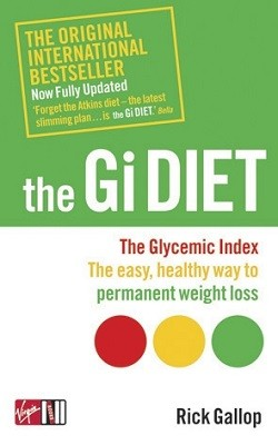 The Gi Diet (Now Fully Updated): The Glycemic Index; The Easy, Healthy Way to Permanent Weight Loss (Paperback)