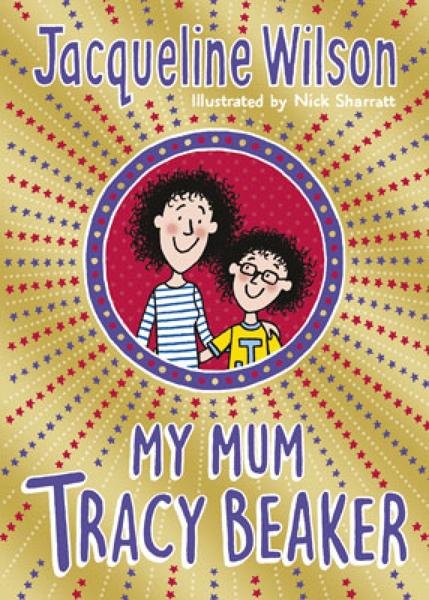 Celebrate the Launch of My Mum Tracy Beaker, the latest novel by Jacqueline Wilson