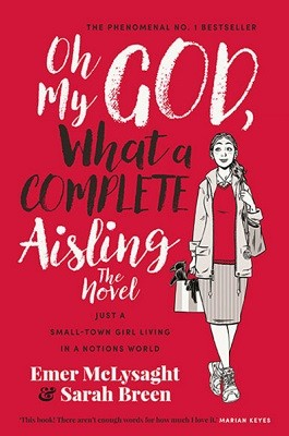 Oh My God, What a Complete Aisling - The Aisling Series (Paperback)