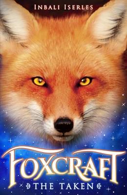 The Taken - Foxcraft 1 (Paperback)