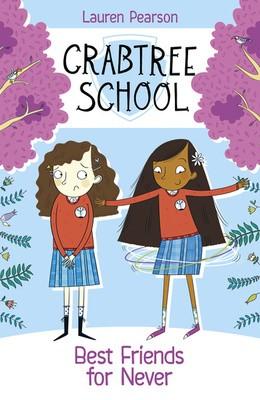 Best Friends For Never - Crabtree School 2 (Paperback)