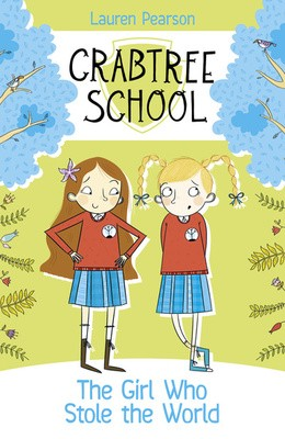 The Girl Who Stole the World - Crabtree School 3 (Paperback)