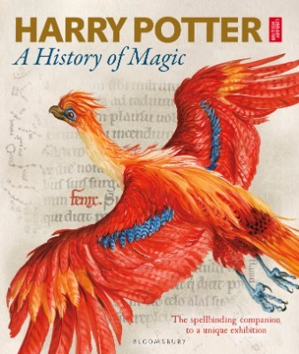 Harry Potter - A History of Magic: The Book of the Exhibition (Hardback)
