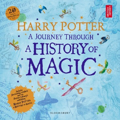 Harry Potter - A Journey Through A History of Magic (Paperback)