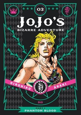 JoJo's Bizarre Adventure: Part 1--Phantom Blood, Vol. 3 - JoJo's Bizarre Adventure: Part 1--Phanto 3 (Hardback)