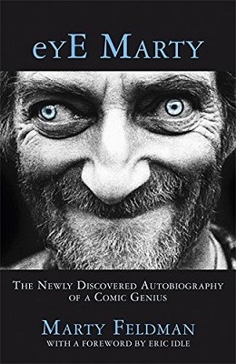eYE Marty: The newly discovered autobiography of a comic genius (Hardback)